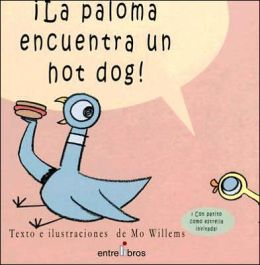 La paloma encuentra un hot dog! (The Pigeon Finds a Hot Dog!)