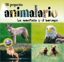 Mi pequeno animalario: La montana y el bosque