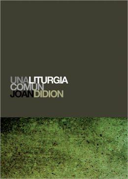 Una liturgia común (A Book of Common Prayer)