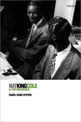 Nat King Cole: La voz inolvidable