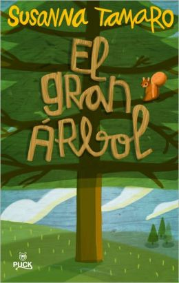 El gran arbol (The Great Tree)