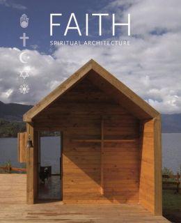 Faith: Spiritual Architecture
