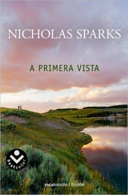 at first sight nicholas sparks essay Find great deals for at first sight by nicholas sparks (2006, paperback) shop with confidence on ebay.