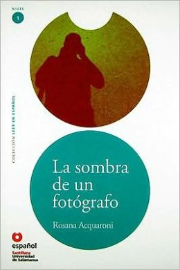 La Sombra de un Fotografo/ The Shadow of a Photographer