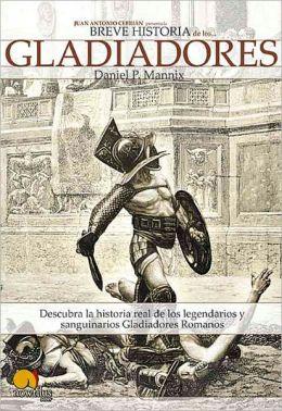Breve Historia de los Gladiadores / Brief History of Gladiators