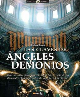 Las claves de angeles y demonios (The Keys to Angels and Demons)