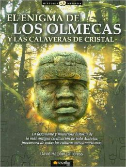 El enigma de los Olmecas y las calaveras de cristal / The Mystery of the Olmecs and the Crystal Skulls