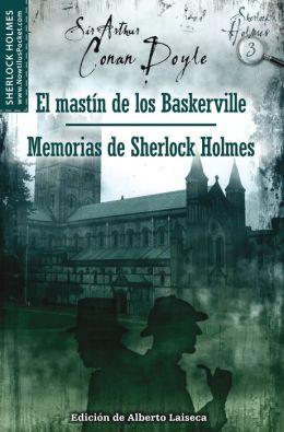 El sabueso de Baskerville y Memorias de Sherlock Holmes (The Hound of the Baskervilles and The Memoirs of Sherlock Holmes)