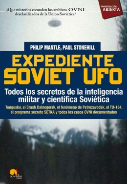 Expediente Soviet UFO (The Soviet UFO Files)