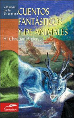 Cuentos fantasticos y de animales