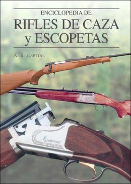 Enciclopedia de rifles de caza y escopetas