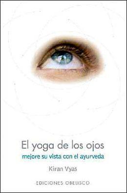 El Yoga de Los Ojos