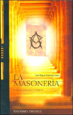 La Masonería (The Fremasonry)
