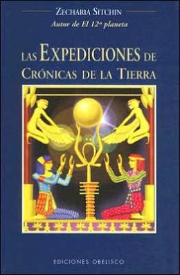 Las Expediciones de Cronicas de la Tierra - Viajes Al Pasado Mitico