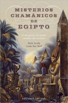 Misterios Chamánicos de Egipto