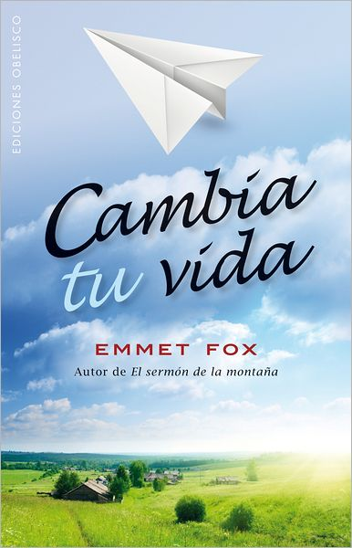 Ebook nl download gratis Cambia tu vida  9788497779029 by Emmet Fox