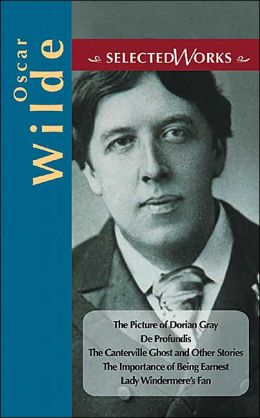 Oscar Wilde: Selected Works