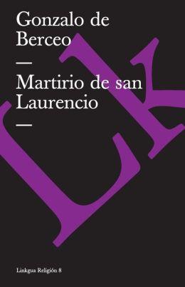 Martirio De San Laurencio/ The Martyrdom of Saint Lawrence