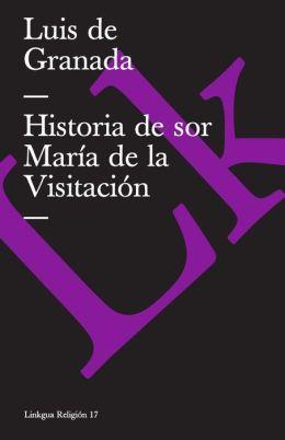 Historia de sor Maria de la Visitacion