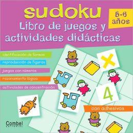 Sudoku 5-6 Anos: Libro de juegos y actividades Didacticas