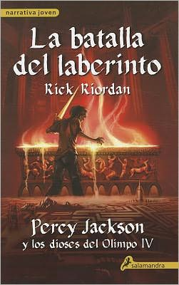 La batalla del laberinto (The Battle of the Labyrinth: Percy Jackson and the Olympians Series #4)