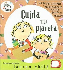 Cuida tu planeta (What Planet Are You from, Clarice Bean?)