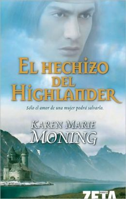 El hechizo del Highlander (Spell of the Highlander)