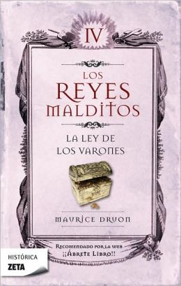 Los Reyes malditos IV. La ley de los varones
