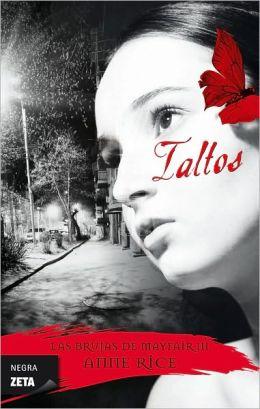 Taltos (Las brujas de Mayfair #3) (en español)