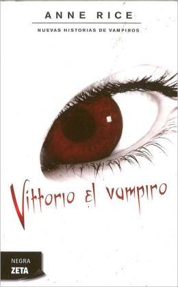 Vittorio el Vampiro (Spanish Edition)