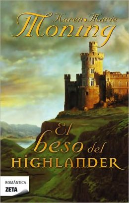 El beso del Highlander (Kiss of the Highlander)