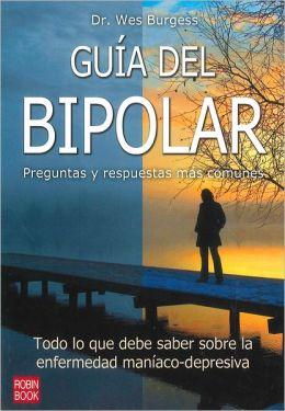 Guia del bipolar: Preguntas y respuestas mas comunes