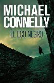 Michael Connelly - El eco negro (The Black Echo)