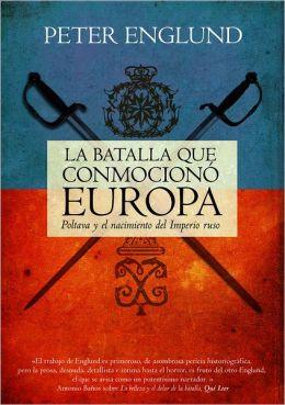 La Batalla que conmociono Europa