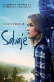 Book Cover Image. Title: Salvaje (Wild), Author: Cheryl Strayed