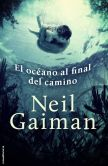 Book Cover Image. Title: El Oceano al final del camino, Author: Neil Gaiman