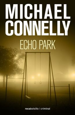 Echo Park (Harry Bosch Series #12) (en español)