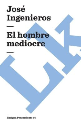 El hombre mediocre
