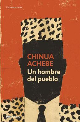 Un hombre del pueblo (A Man of the People)