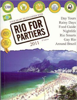 Rio for Partiers: The Visual Travel Guide to Rio de Janeiro