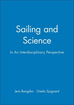 Sailing and Science: In An Interdisciplinary Perspective