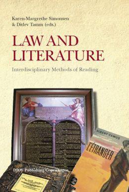 Law and Literature : Interdisciplinary Methods of Reading