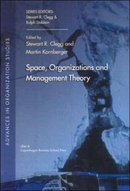 Space, Organizations and Management Theory