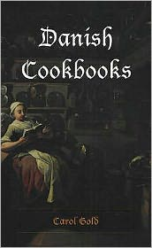 Danish Cookbooks: Domesticity and National Identity, 1616-1901