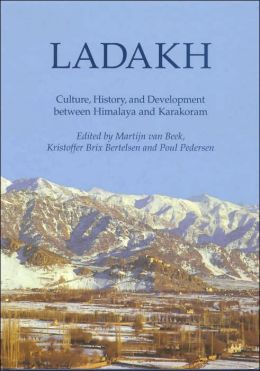 Ladakh: Culture, History and Development between Himalaya and Kakakoram