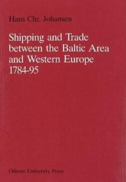 Shipping and Trade between the Baltic Area and Western Europe 1784-95