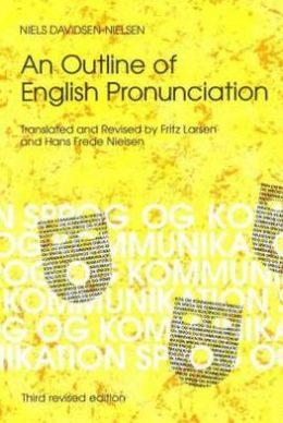 Outline of English Pronunciation 3d Ed.