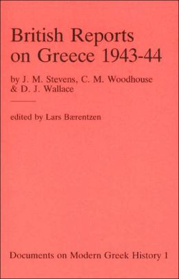 British Reports on Greece 1943-44