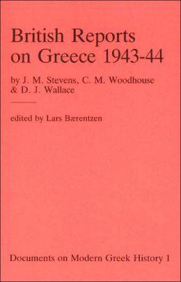British Reports on Greece 1943-44