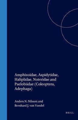 Amphizoidae, Aspidytidae, Haliplidae, Noteridae and Paelobiidae (Coleoptera, Adephaga)